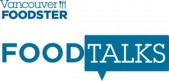 Vancouver Foodster's Food Talks Vol. 5