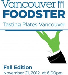 Tasting Plates Vancouver Fall edition