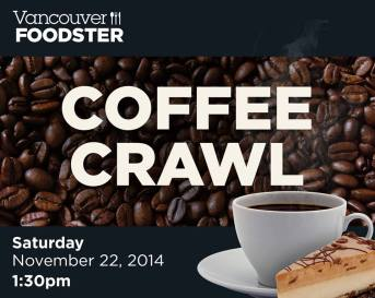 Vancouver Foodster Coffee crawl