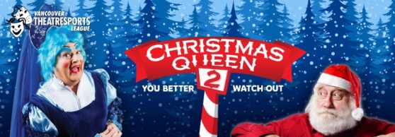 Vancouver TheatreSports Christmas Queen 2